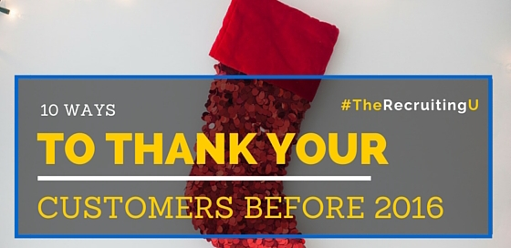 10 Ways To Thank Your Customers